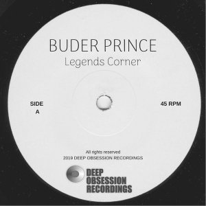 Buder Prince - Legends Corner (Original Mix), deep house sounds, sa deep house music, deep house 2018 download datafilehost