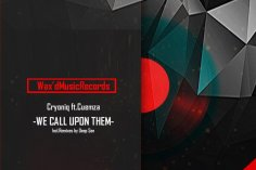 CryoniQ & Cuemza - We Call Upon Them