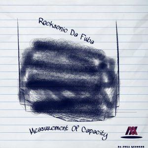 Rocksonic Da Fuba - Measurement Of Capacity (Original Mix)