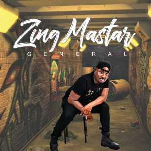 Zing Mastar - General (ALBUM), afro amapiano house music, sa amapiano music, afro house 2018 download, south african afro house songs
