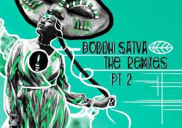 Boddhi Satva - Naughty (feat. DJ Arafat & Davido) [Boddhi Satva Ancestral Soul Remix] - afro beat, new afro house music, afro house 2018 download, latest house music
