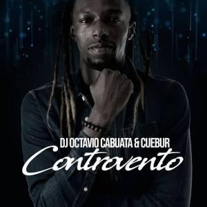 DJ Octavio Cabuata - Controvento (feat. Cuebur), afro beat, angola afro house 2018 download mp3 for free