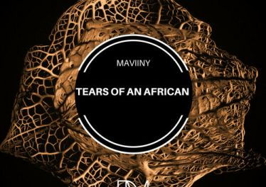 Maviiny - Tears Of An African EP