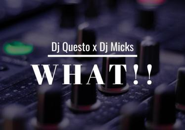 Dj Questo & Dj Micks - What!!!, gqom 2018, download new gqom music, fakaza 2018 gqom