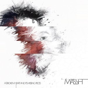 Massh - A Broken Heart & Its Missing Pieces, deep tech house, afro tech deep house, deep house sounds, south african deep house music, new deep house mp3 download