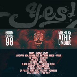 GqomFridays Mix Vol.98 (Mixed By Dj Athie), new gqom music, gqom tracks, gqom music download, club music, afro house music, mp3 download gqom music, gqom music 2018, new gqom songs, south africa gqom music.