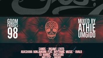 GqomFridays Mix Vol.98 (Mixed By Dj Athie)
