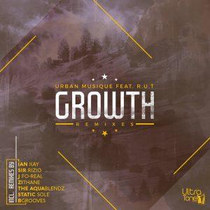 Urban Musique feat. R.U.T - Growth (Original Mix)