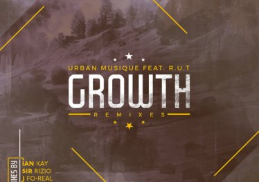 Urban Musique & R.U.T - Growth (Zithane Remix) - latest house music, deep house tracks, house music download, afro house 2019, afro house music, afro deep house, tribal house music, best house music, african house music, south african house music, local sa afro house download mp3