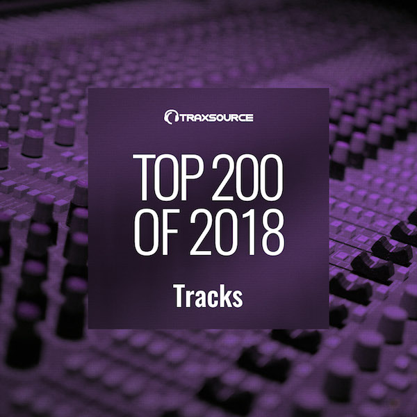 Traxsource Top 200 Tracks of 2018