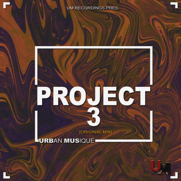 Urban Musique – Project 3 (Original Mix)
