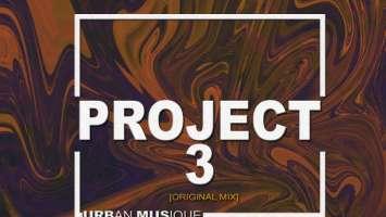 Urban Musique - Project 3 (Original Mix)