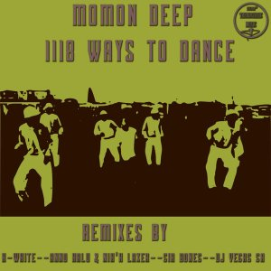 Momon Deep - 1118 Ways To Dance (Dj Vegas SA Remix), afro tech, afro house 2018 download mp3, new house music, south african house music, sa afro house music