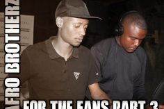 Afro Brotherz - For The Fans Part 3 (Mixtape)