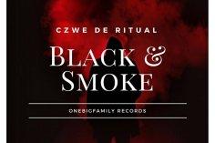 Czwe De Ritual - Black & Smoke EP