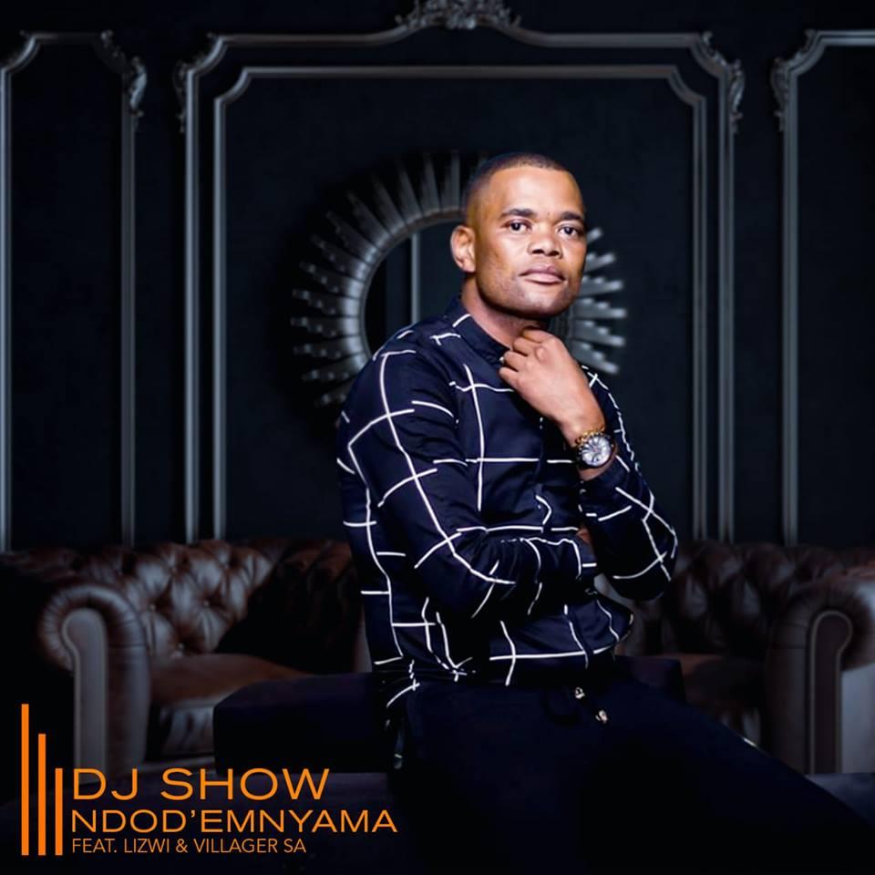 DJ Show - Ndod' Emnyama (feat. Lizwi & Villager SA)