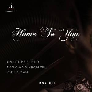 Mzala Wa Afrika feat. Rockledge - Home To You (GRIFFITH MALO Remix)