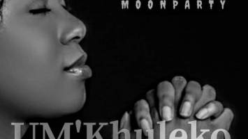 King Dona & Moon Party - UMkhuleko (Afro) Afro House King Afro House, Gqom, Deep House, Soulful