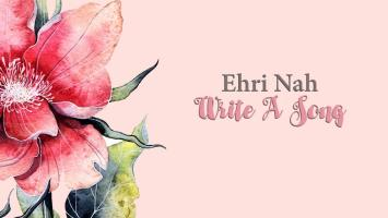 Ehri Nah - Write a Song (Aero Manyelo Edit)