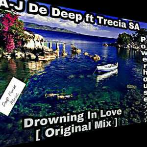 DJ A-J de deep RSA - Drowning In Love