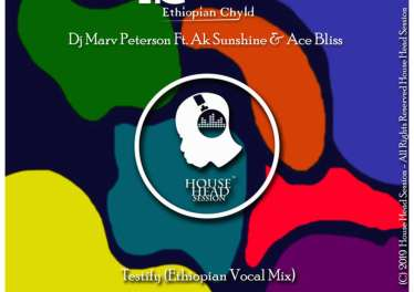 MarvTainment feat. Ak Sunshine & Ace Bliss - Testify (Ethiopian Chyld Vocal Mix)