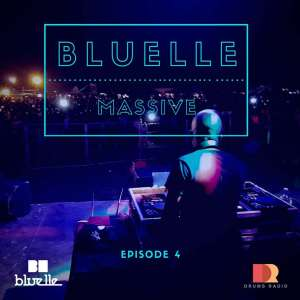 Bluelle - Massive Mix Episode 3, afromix, afro house dj mixes, afro house mixes, house mixtapes, live dj mix