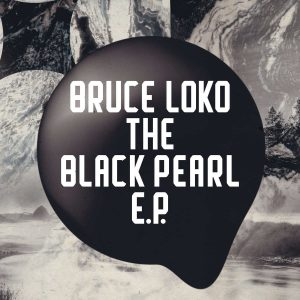 Bruce Loko - The Black Pearl EP, deep house sounds, datafilehost deep house