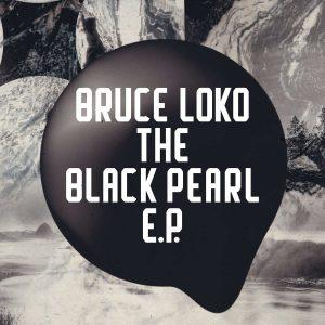 Bruce Loko - The Black Pearl EP, deep house sounds, datafilehost deep house