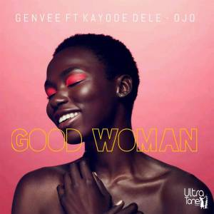 Genvee feat. Kayode Dele-Ojo - Good Woman (Original Mix)