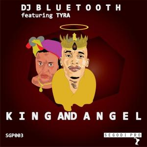 DJ Bluetooth - King and Angel (feat. Tyra) - latest house music, deep house tracks, house music download, afro house music