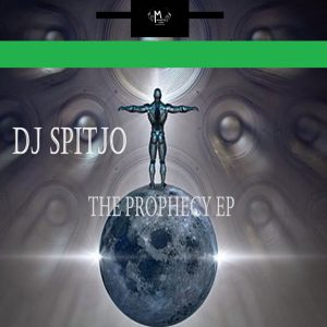 DJ Spitjo - The Prophecy EP