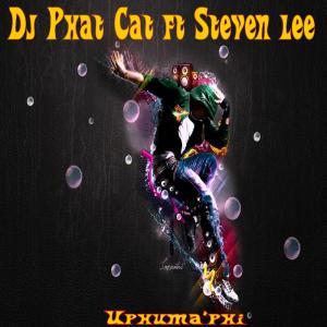 Dj Phat Cat - Uphuma'phi (feat. Steven Lee)