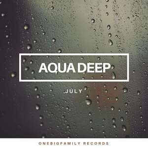 Aqua Deep - July (Original Mix)