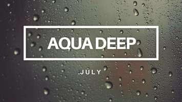 Aqua Deep - July (Original Mix)