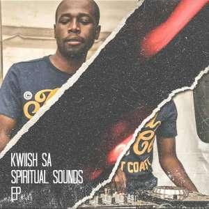 KWiiSH SA - Spiritual Sounds Mix Vol.9, new amapiano music, latest amapiano mp3 download, amapiano songs, amapiano mixtapes, sa amapiano mix, amapiano 2019 dj mix
