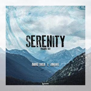 Andre Sousa & Zakente - Serenity (Original Mix)