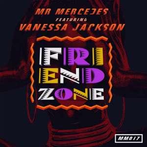 Mr Mercedes feat. Venessa Jackson - Friend Zone (Original Mix)