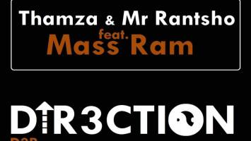 Thamza & Mr Rantsho feat. Mass Ram - Direction (Original Mix)