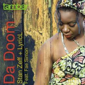 Stan Zeff & Lyric L feat. Fae Simon - Da Doom (Main Mix)