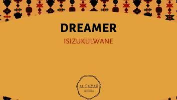 Dreamer - Isizukulwane (Original Mix), mzansi house music downloads, south african deep house, latest south african house, new sa house music