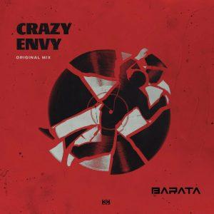 Barata - Crazy Envy (Original Mix)