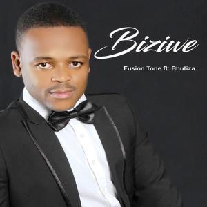 Biziwe feat. Bhutiza - Fusion Tone