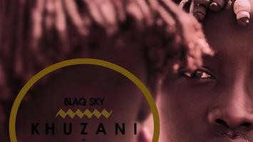 BlaQ Sky - Khuzani (Original Mix)