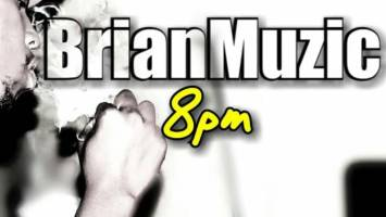 BrianMuzic - 8pm (Original Mix)