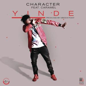 Character - Yinde (feat. Caramel), mzansi music,  sa house music, za songs, new south african house music