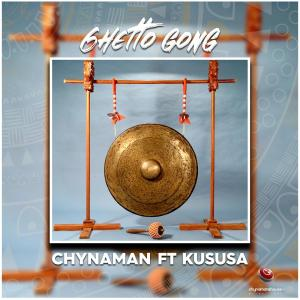 Chynaman feat. Kususa - Ghetto Gong (Original Mix), new afrohouse, south african house music, sa music, house music download, latest afrohouse 2019 mp3 download