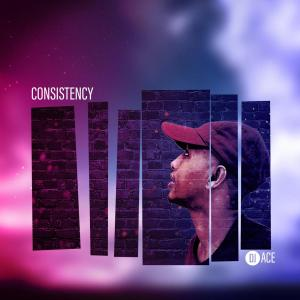 DJ Ace - Consistency