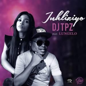 Dj TPZ - Inhliziyo (feat. Lungelo)