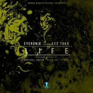 EyeRonik feat. Les Toka - Life (Deep Sen's Remix), new afro house music, south africa house music, afrodeep, deep house sounds, deephouse 2019, mp3 download, latest house music, za sa music