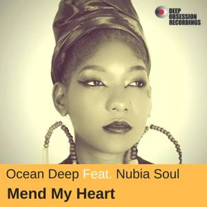 Ocean Deep feat. Nubia Soul - Mend My Heart (Original Mix)